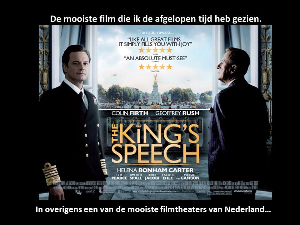 De mooiste film die ik de afgelopen tijd heb gezien.