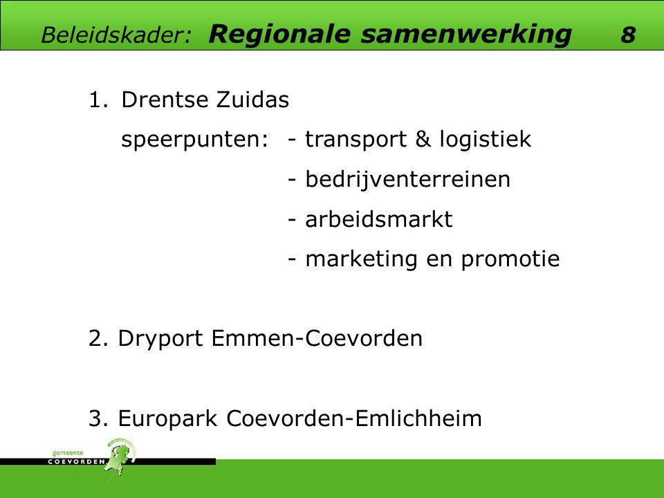 Beleidskader: Regionale samenwerking 8
