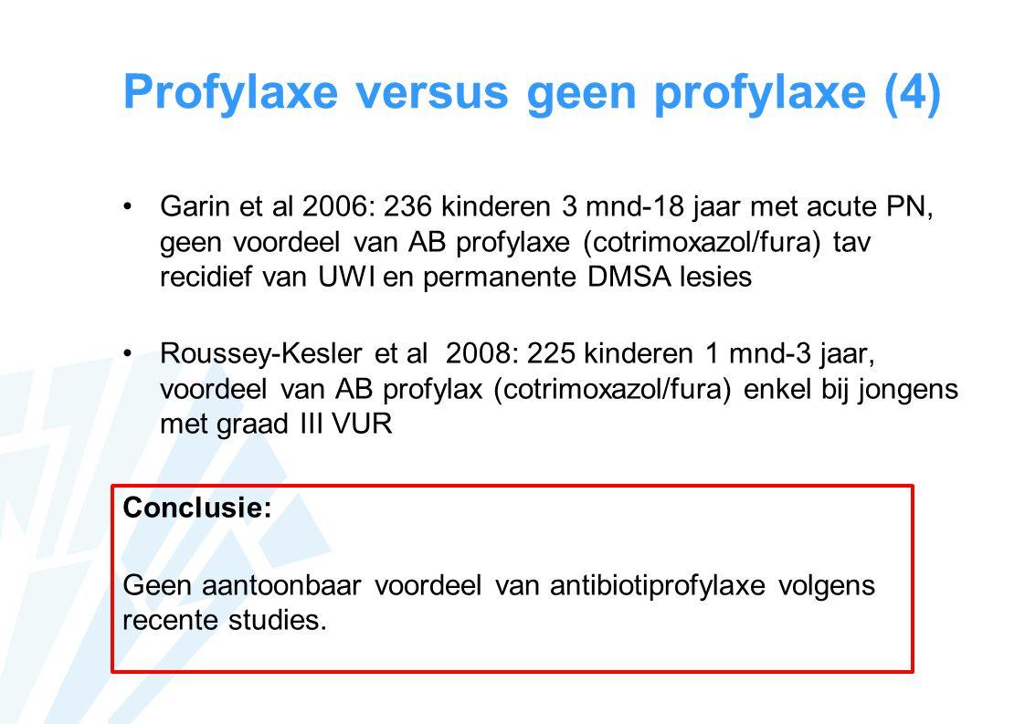 Profylaxe versus geen profylaxe (4)