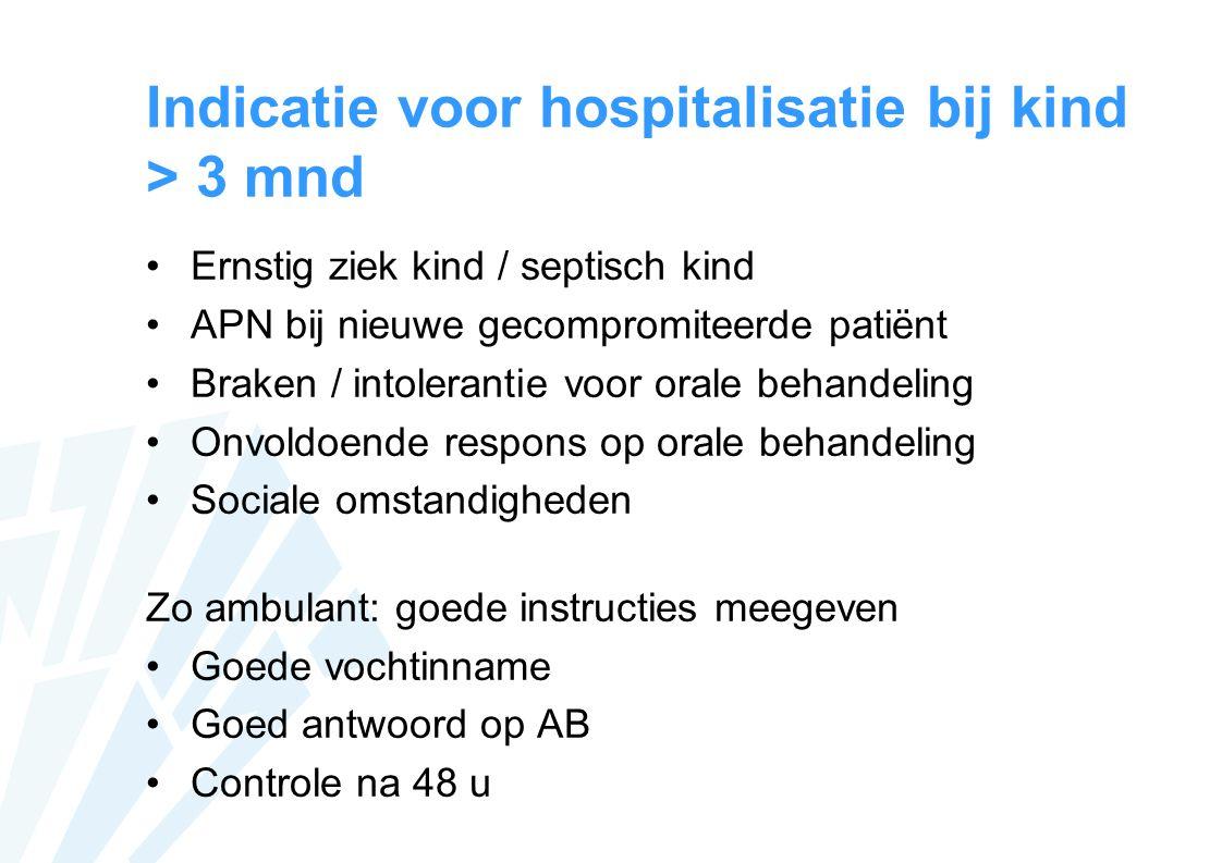 Indicatie voor hospitalisatie bij kind > 3 mnd