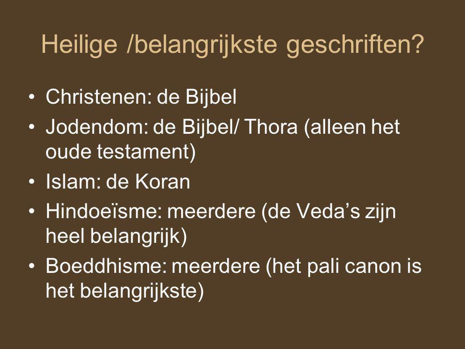 Heilige /belangrijkste geschriften