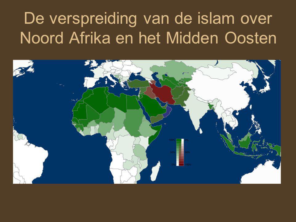 De verspreiding van de islam over Noord Afrika en het Midden Oosten