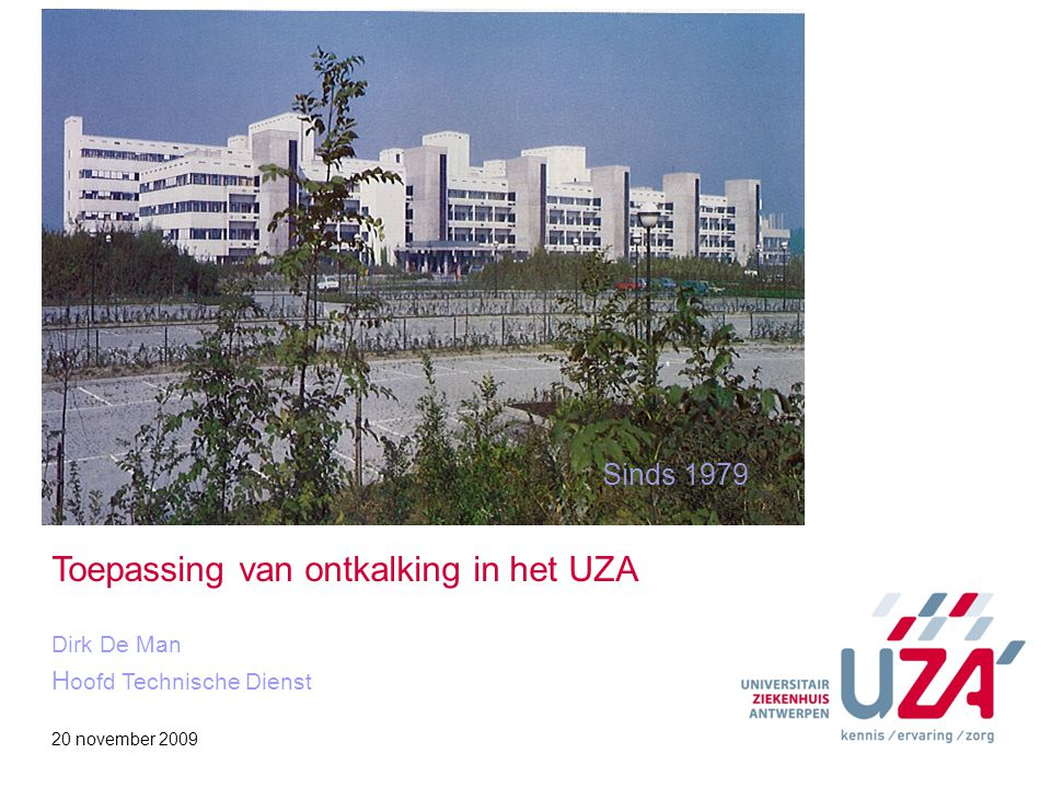 Toepassing van ontkalking in het UZA