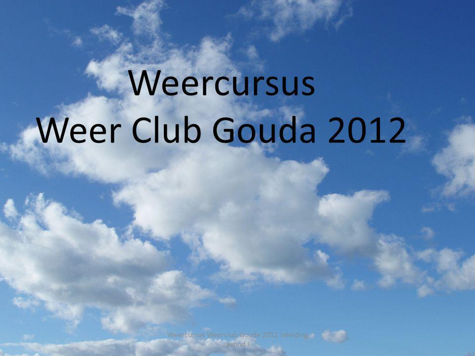 Weercursus Weer Club Gouda 2012 Weercursus