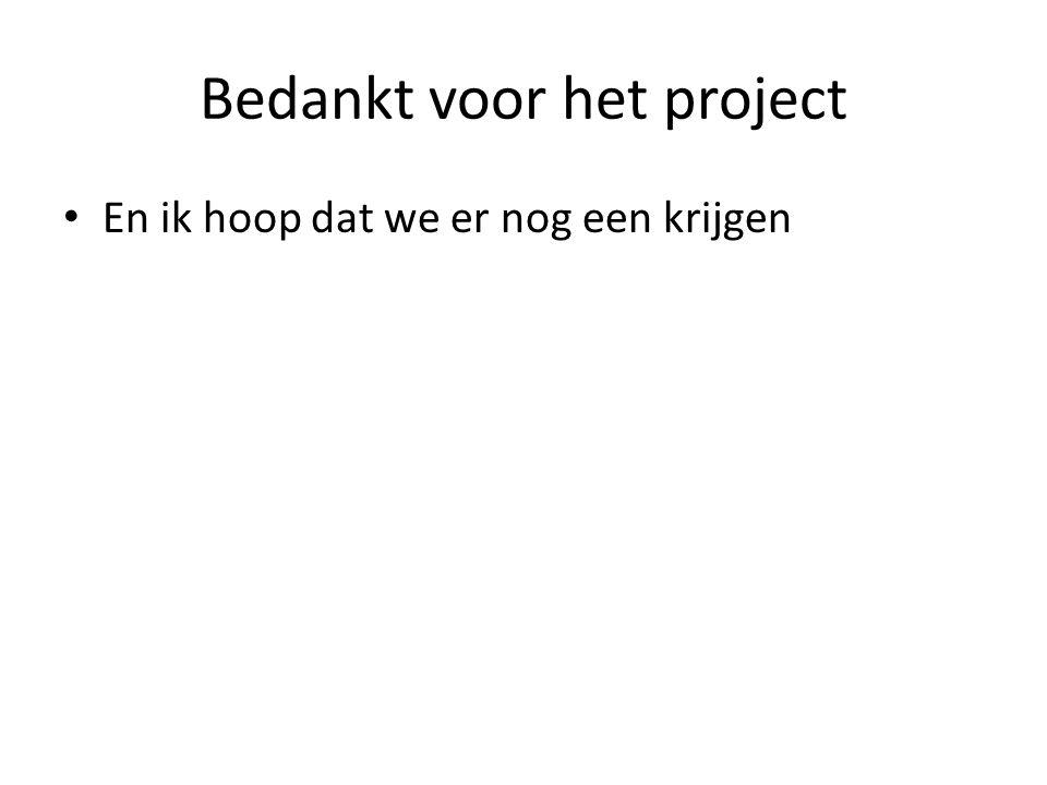 Bedankt voor het project