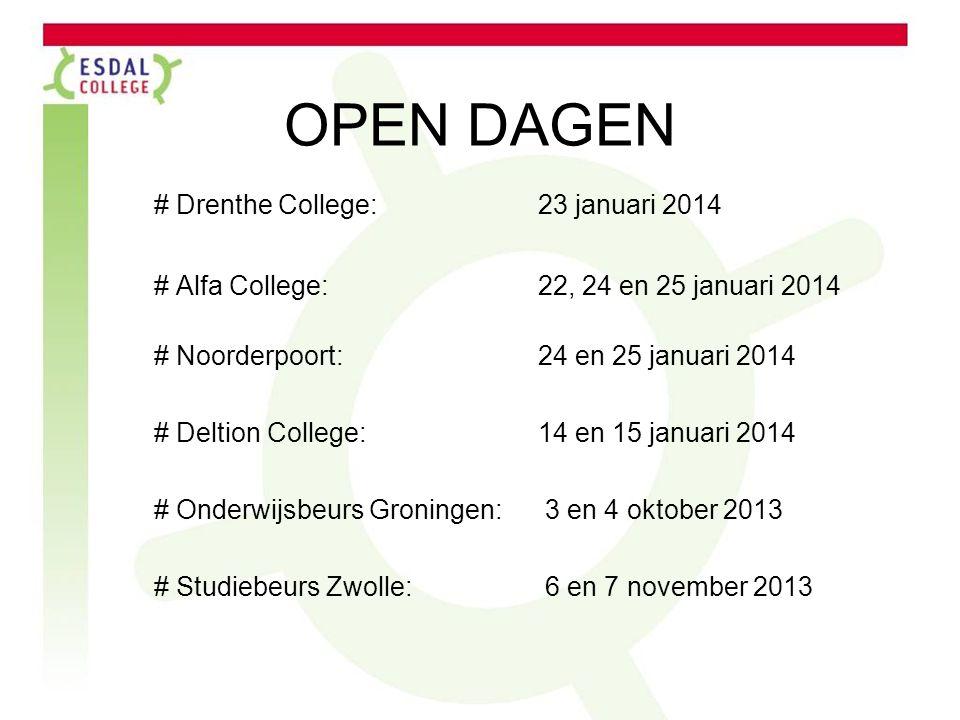 OPEN DAGEN # Drenthe College: 23 januari 2014