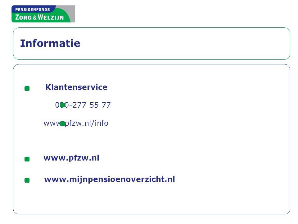 Informatie Klantenservice 030-277 55 77 www.pfzw.nl/info www.pfzw.nl