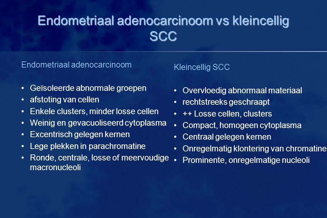 Endometriaal adenocarcinoom vs kleincellig SCC