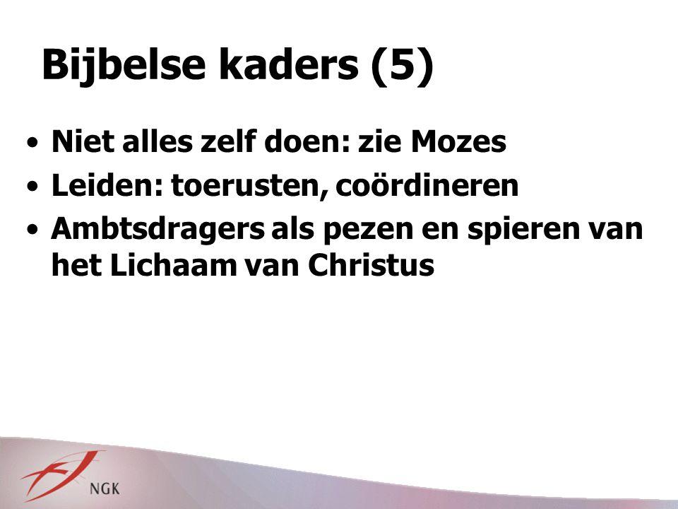 Bijbelse kaders (5) Niet alles zelf doen: zie Mozes
