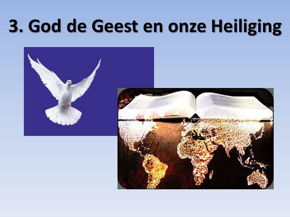 3. God de Geest en onze Heiliging