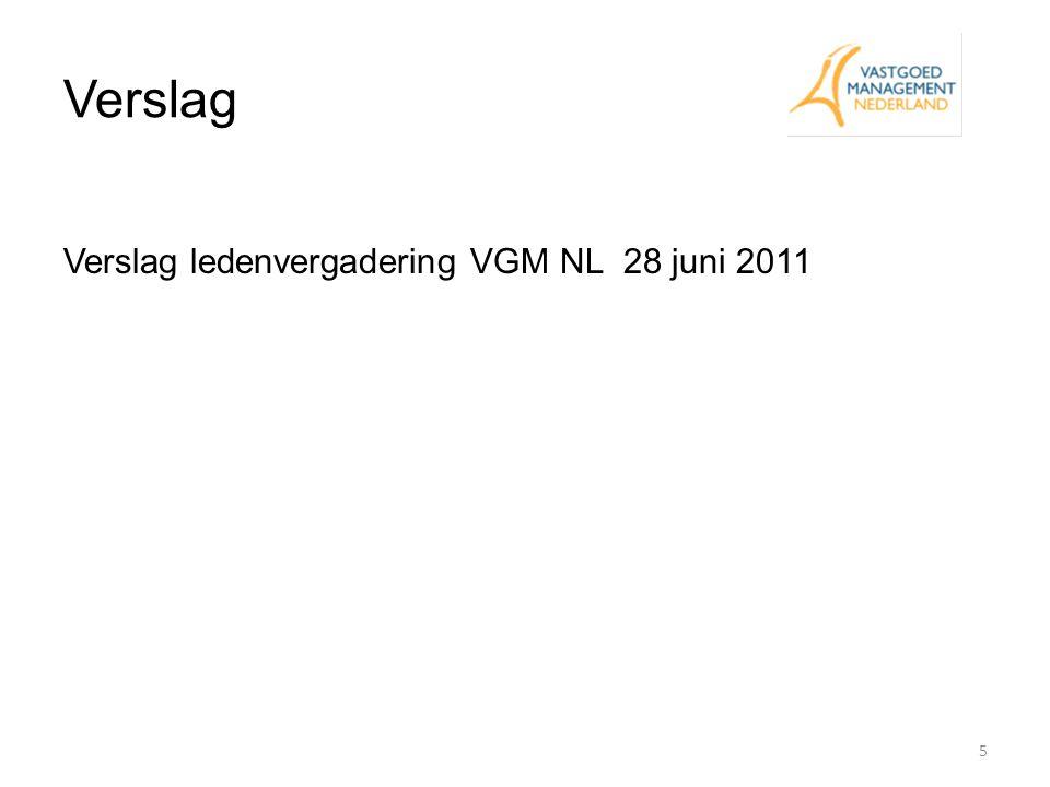 Verslag Verslag ledenvergadering VGM NL 28 juni 2011 Jac