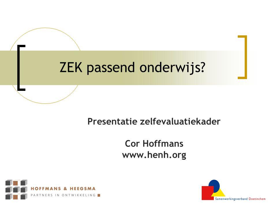 Presentatie zelfevaluatiekader Cor Hoffmans www.henh.org
