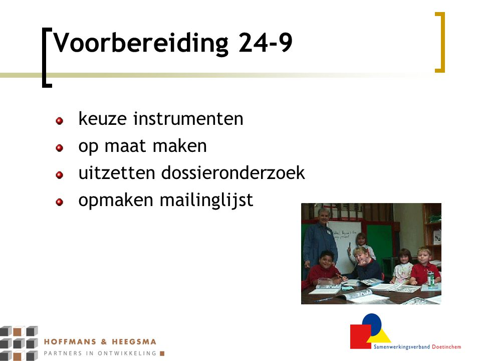 Voorbereiding 24-9 keuze instrumenten op maat maken
