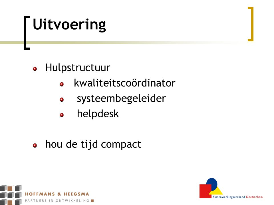 Uitvoering Hulpstructuur kwaliteitscoördinator systeembegeleider