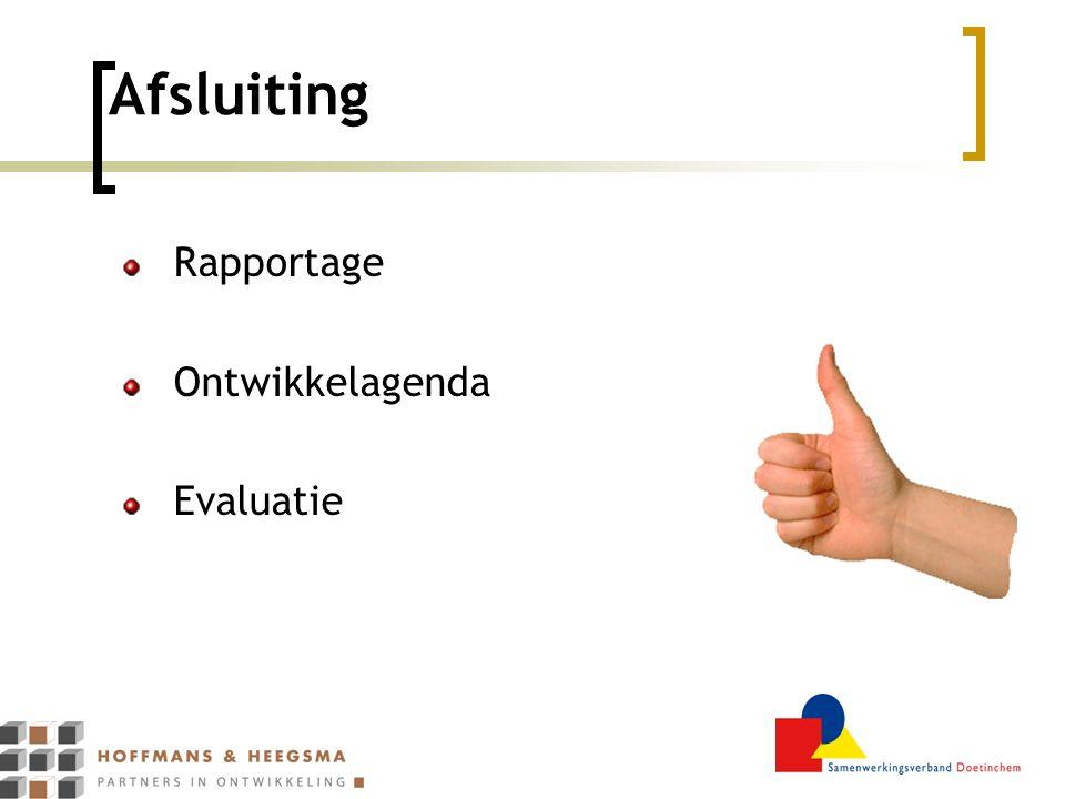 Afsluiting Rapportage Ontwikkelagenda Evaluatie