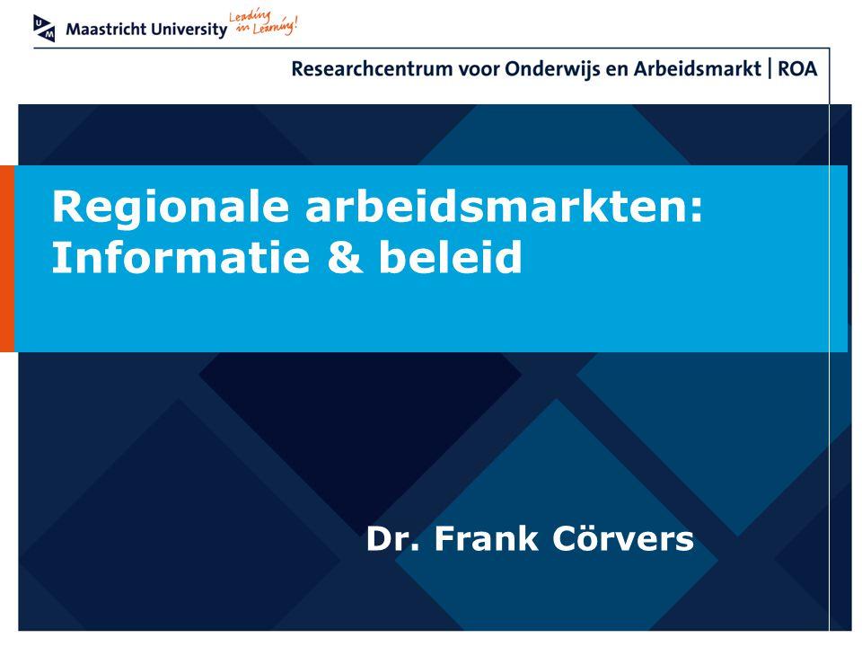 Regionale arbeidsmarkten: Informatie & beleid