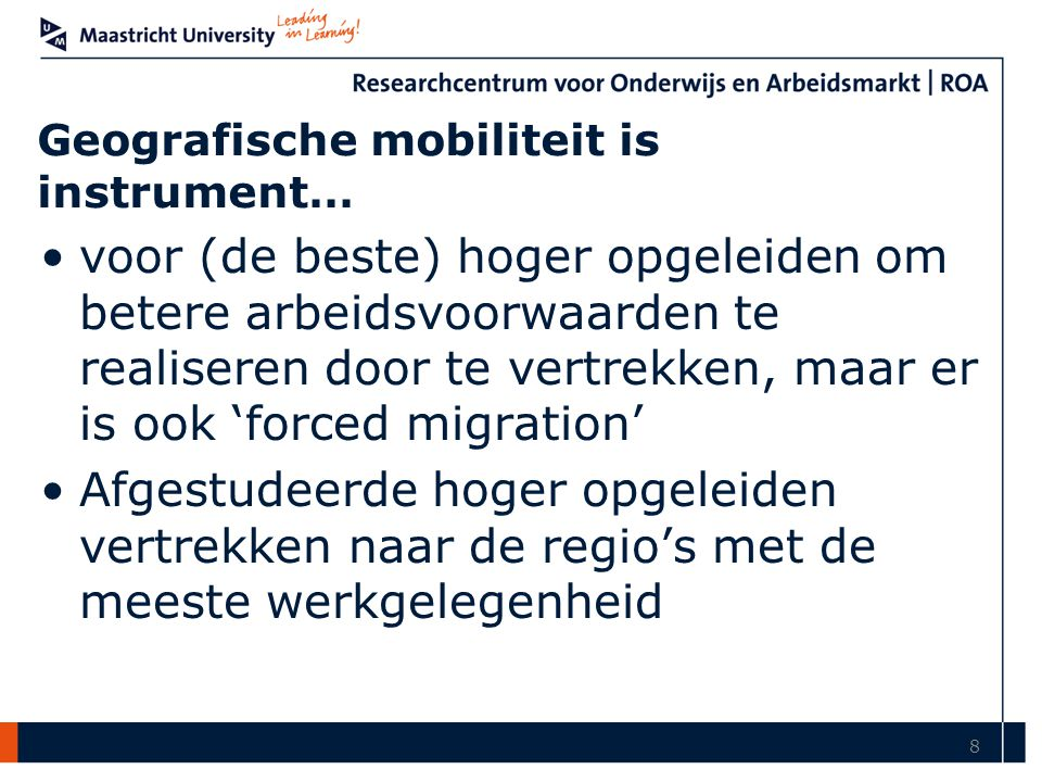 Geografische mobiliteit is instrument…