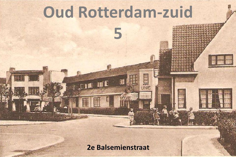 Oud Rotterdam-zuid 5 2e Balsemienstraat