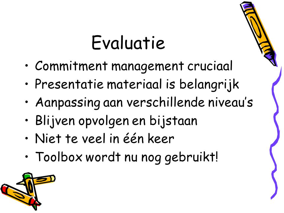 Evaluatie Commitment management cruciaal