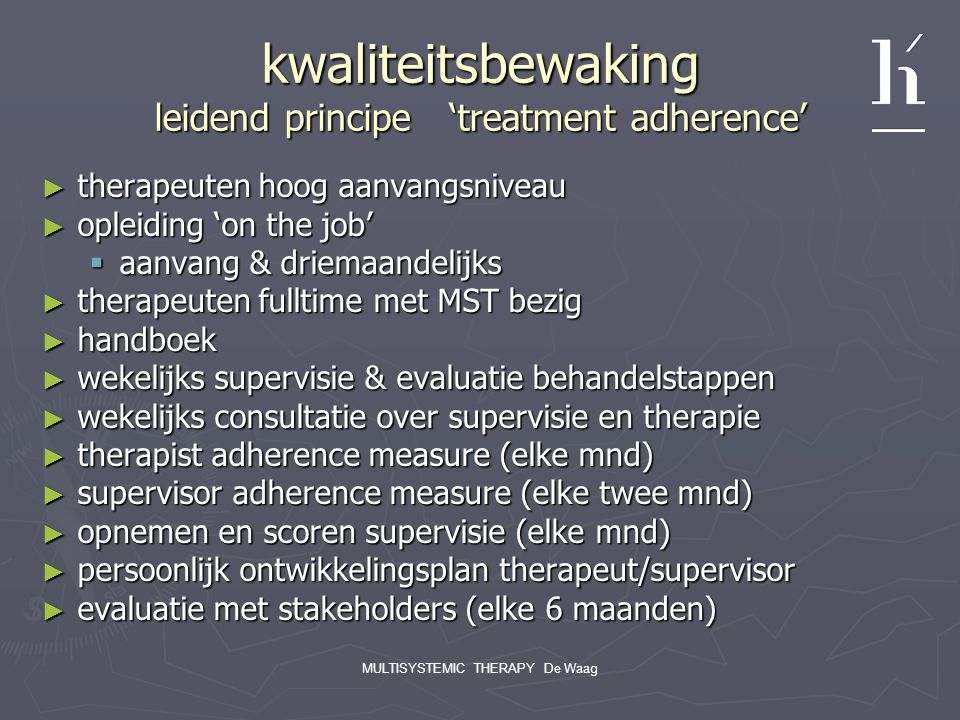 kwaliteitsbewaking leidend principe 'treatment adherence'