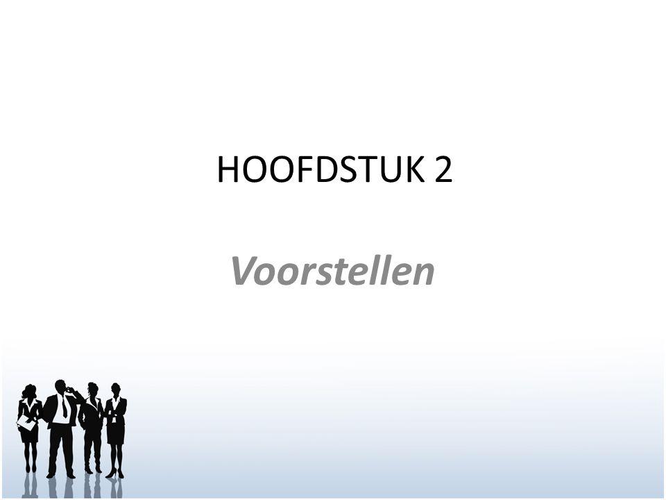 HOOFDSTUK 2 Voorstellen