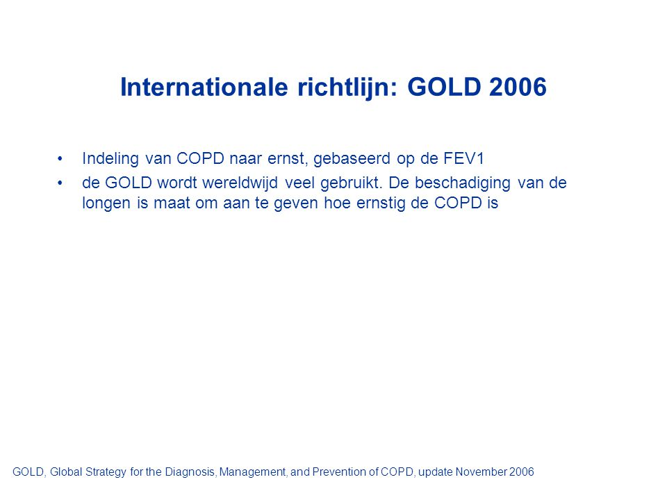 Internationale richtlijn: GOLD 2006