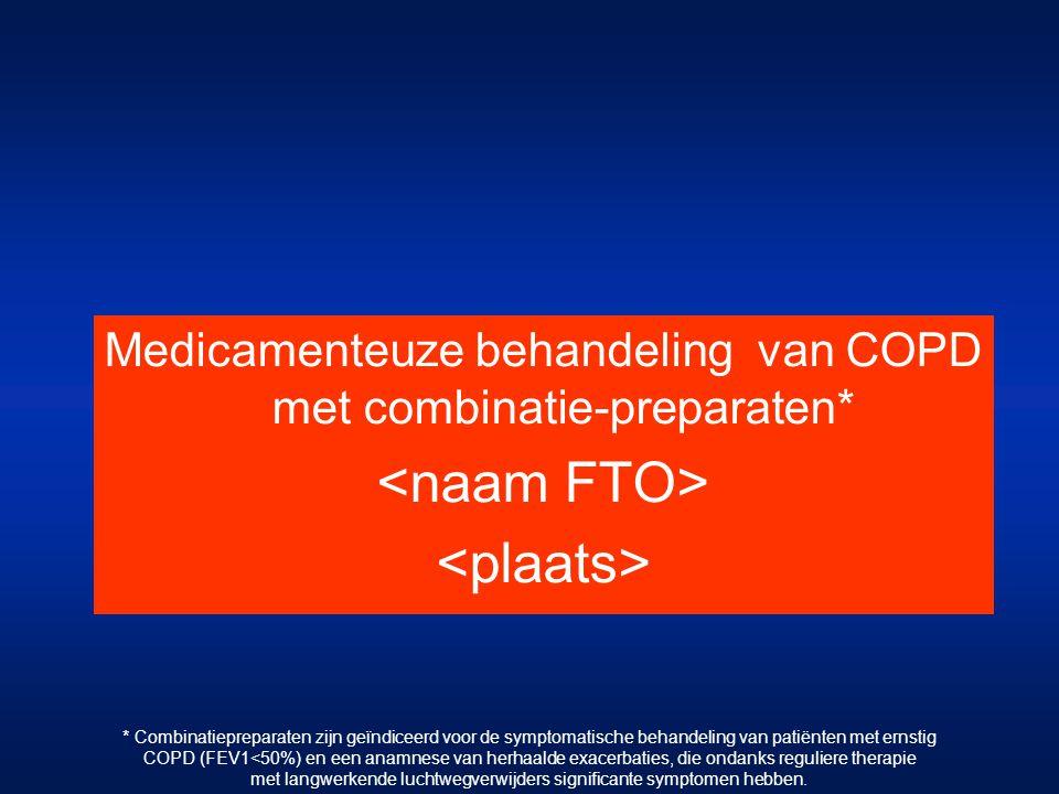 Medicamenteuze behandeling van COPD met combinatie-preparaten*