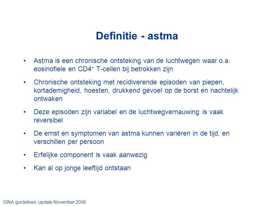 Definitie - astma Astma is een chronische ontsteking van de luchtwegen waar o.a. eosinofiele en CD4+ T-cellen bij betrokken zijn.
