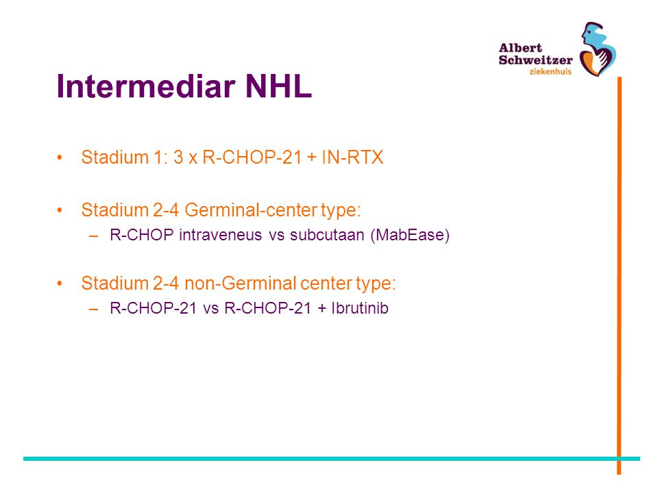 Intermediar NHL Stadium 1: 3 x R-CHOP-21 + IN-RTX