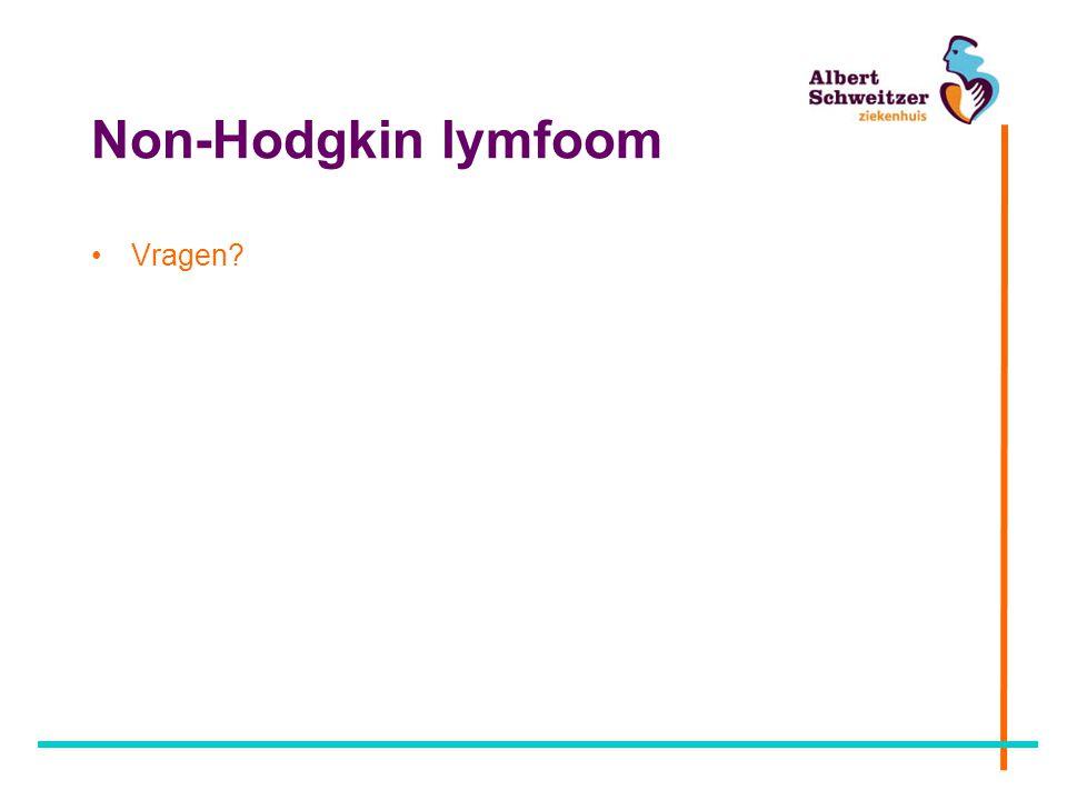 Non-Hodgkin lymfoom Vragen