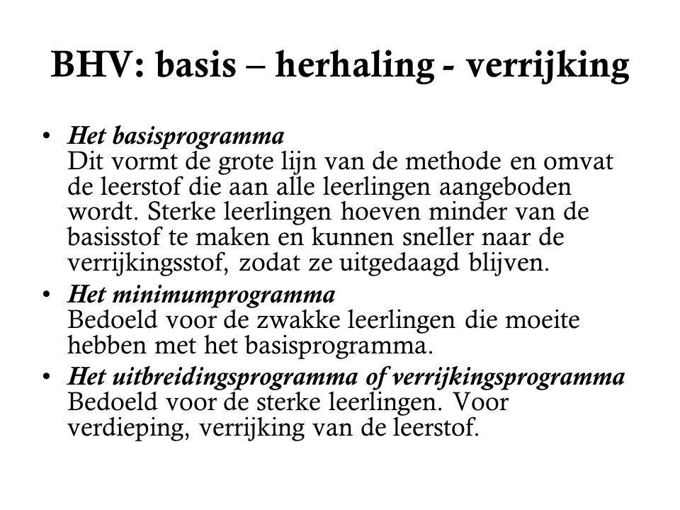 BHV: basis – herhaling - verrijking