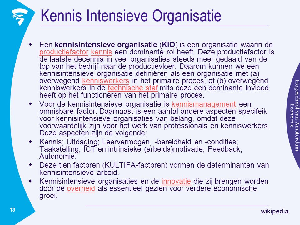 Kennis Intensieve Organisatie