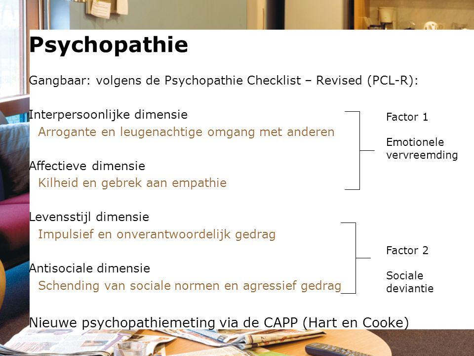 Psychopathie Nieuwe psychopathiemeting via de CAPP (Hart en Cooke)