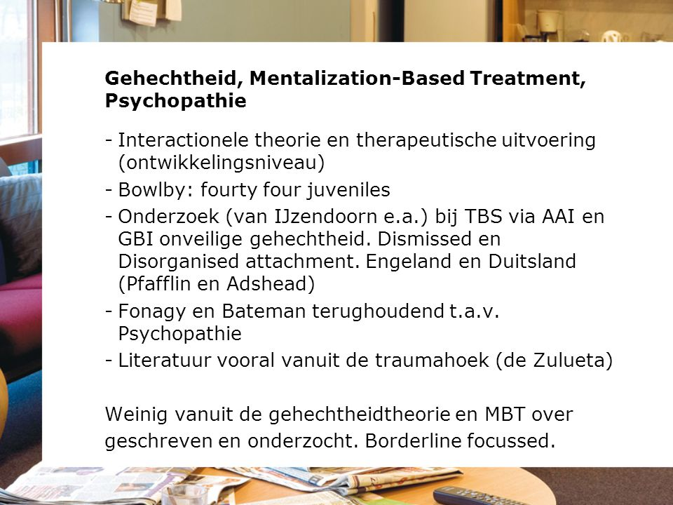 Gehechtheid, Mentalization-Based Treatment, Psychopathie
