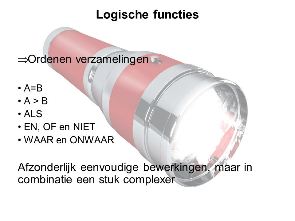 Logische functies Ordenen verzamelingen