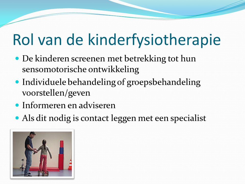 Rol van de kinderfysiotherapie