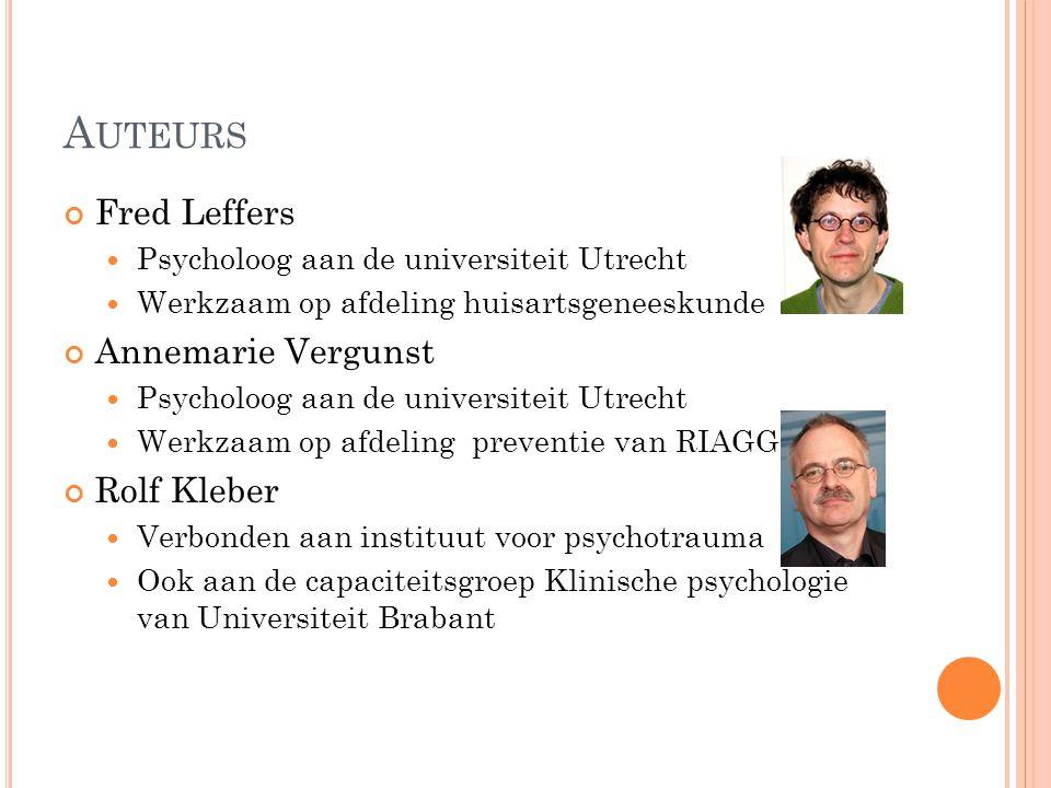 Auteurs Fred Leffers Annemarie Vergunst Rolf Kleber