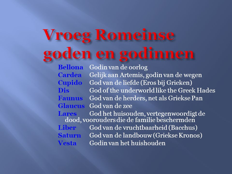 Vroeg Romeinse goden en godinnen