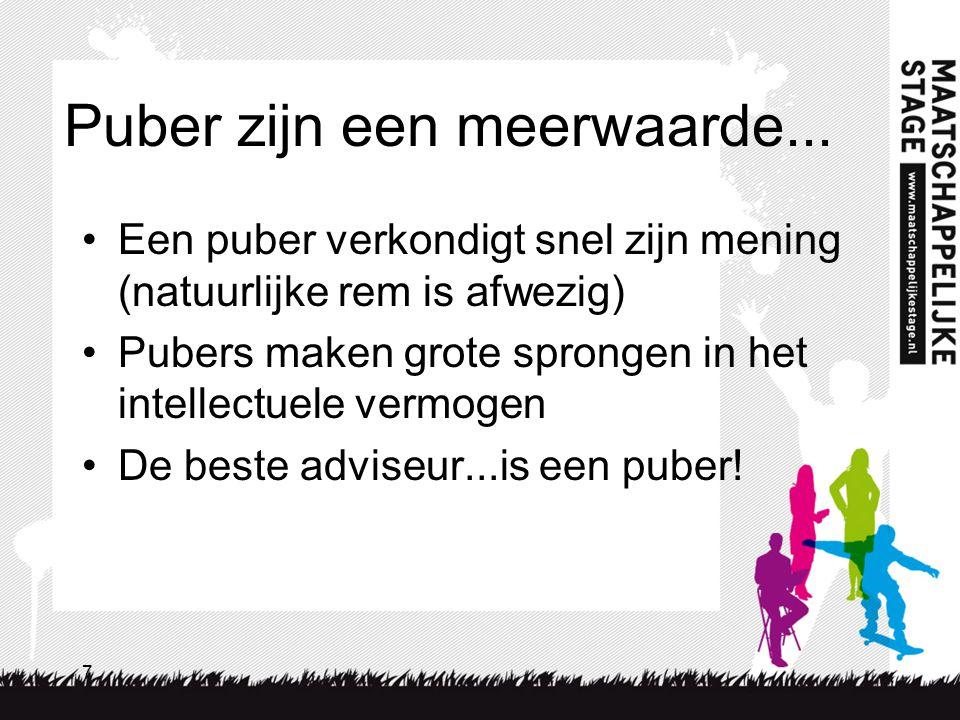Puber zijn een meerwaarde...