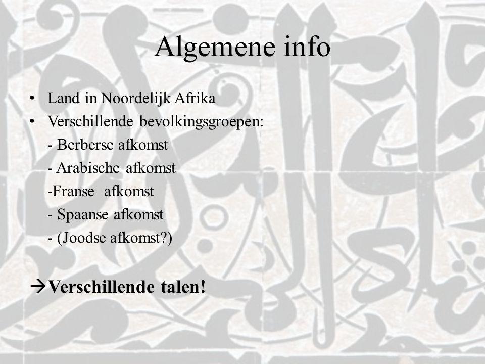 Algemene info Verschillende talen! Land in Noordelijk Afrika
