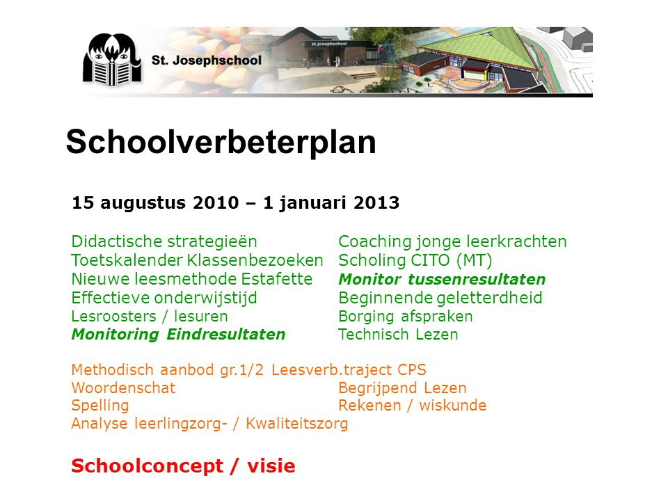 Schoolverbeterplan Schoolconcept / visie