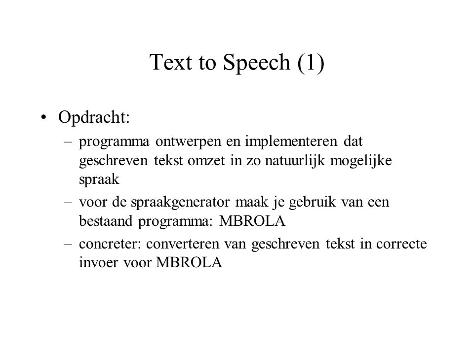 Text to Speech (1) Opdracht: