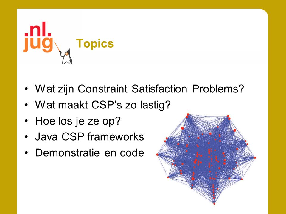 Topics Wat zijn Constraint Satisfaction Problems