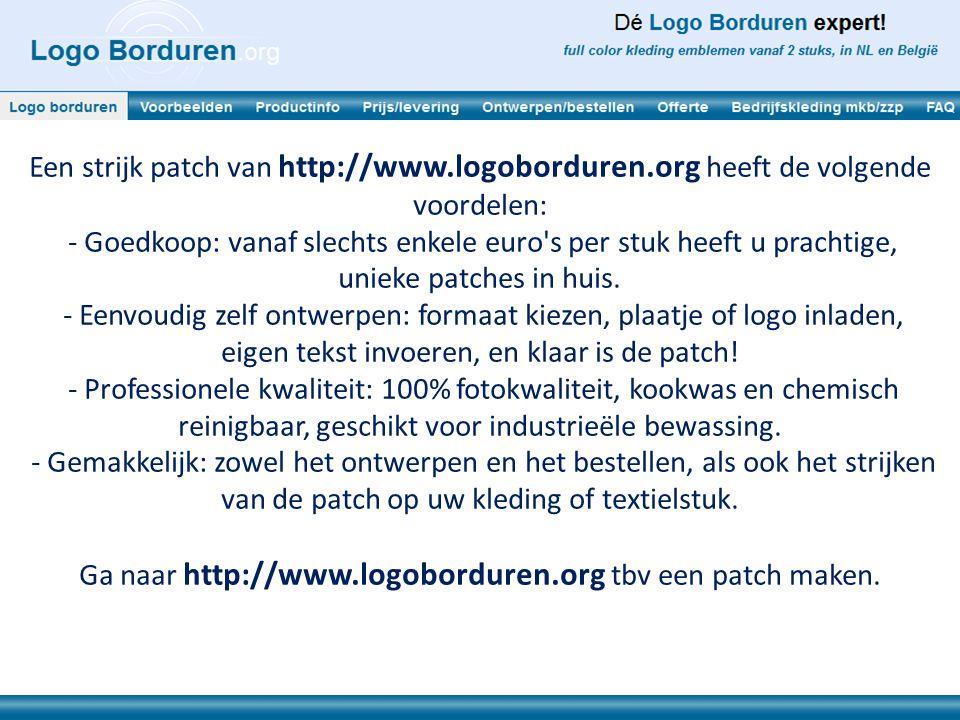 Ga naar http://www.logoborduren.org tbv een patch maken.