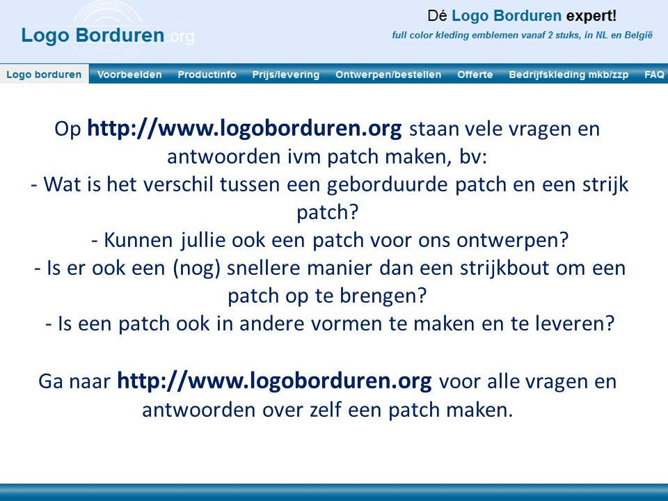 - Kunnen jullie ook een patch voor ons ontwerpen