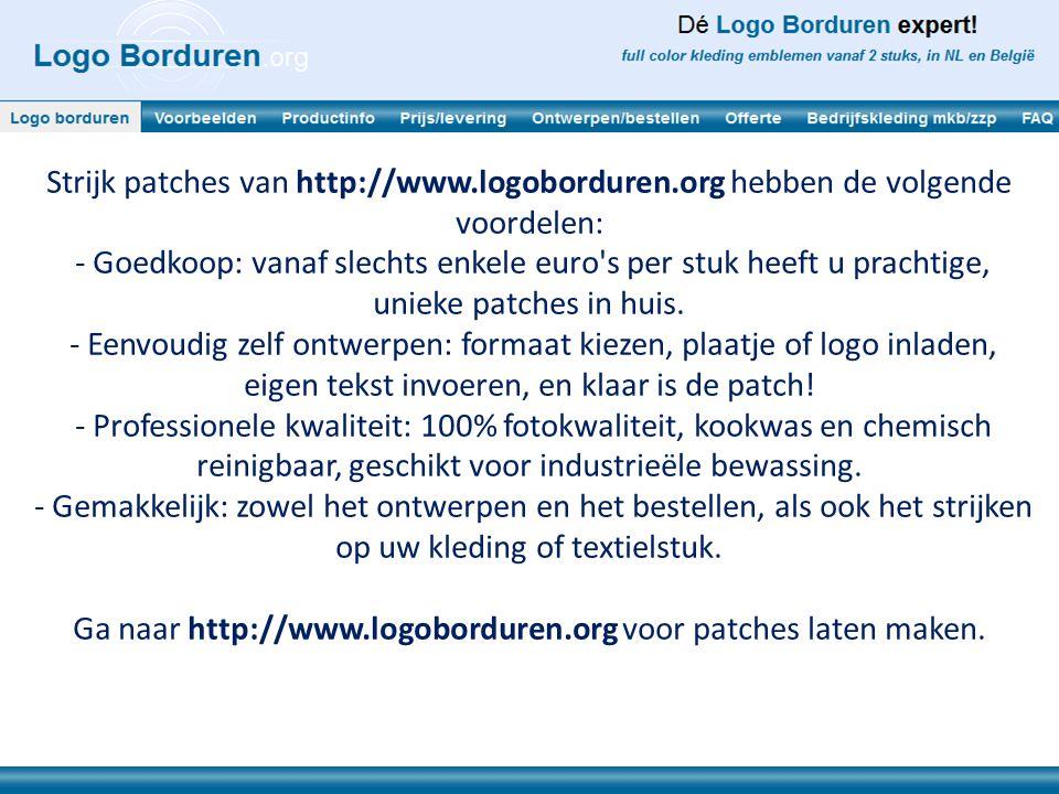 Ga naar http://www.logoborduren.org voor patches laten maken.