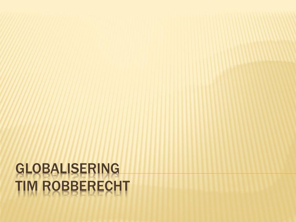 Globalisering Tim robberecht