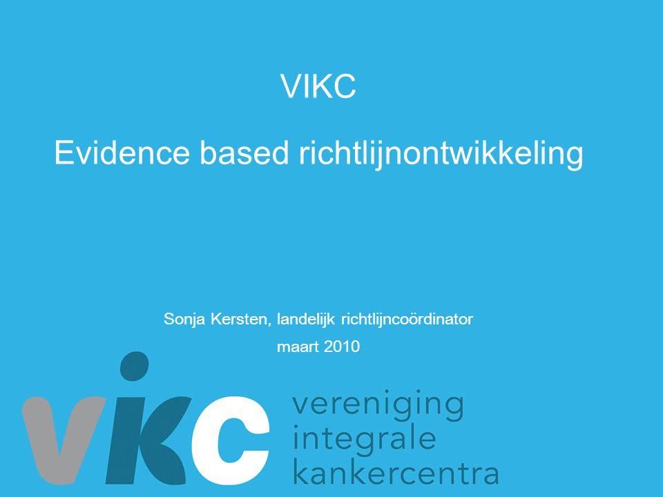 VIKC Evidence based richtlijnontwikkeling