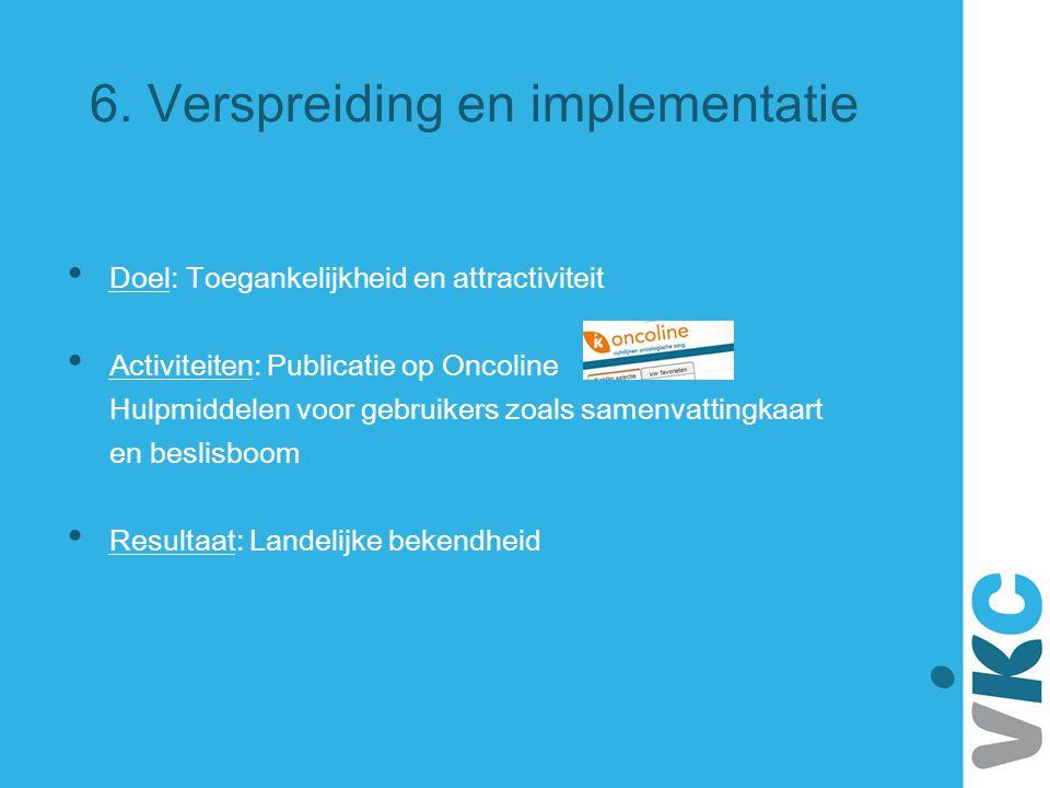 6. Verspreiding en implementatie