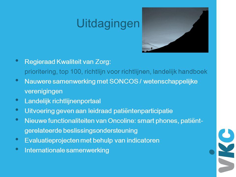 Uitdagingen Regieraad Kwaliteit van Zorg: prioritering, top 100, richtlijn voor richtlijnen, landelijk handboek.